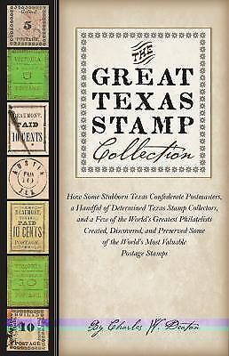The Great Texas Stamp Collection: How Some Stubborn Texas Confederate Postmaste
