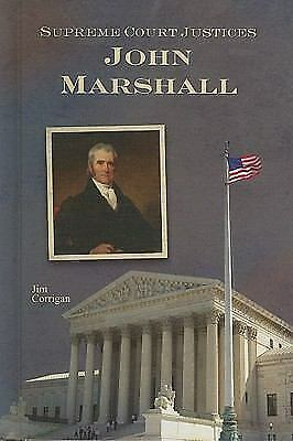 John Marshall (Supreme Court Justices) by Corrigan, Jim