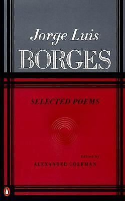Borges: Selected Poems by Borges, Jorge Luis