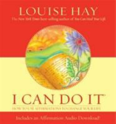 I Can Do It (Cd Included) by Louise Hay