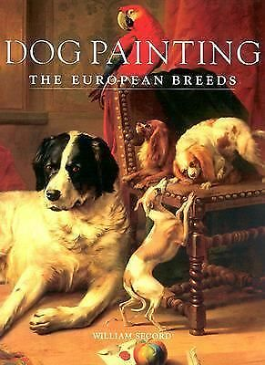 Dog Painting--The European Breeds by Secord, William