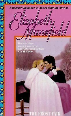 The Frost Fair by Mansfield, Elizabeth