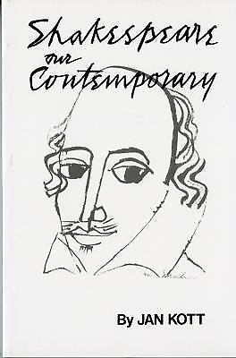 Shakespeare Our Contemporary (Norton Library) by Kott, J.