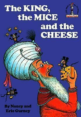 The King, the Mice and the Cheese Beginner BooksR