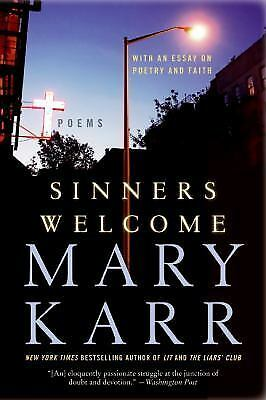 Sinners Welcome: Poems by Karr, Mary