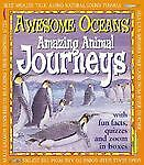 Amazing Animal Journeys (Awesome Oceans) by Bright, Michael