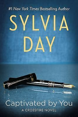 Captivated by You (Crossfire) by Day, Sylvia