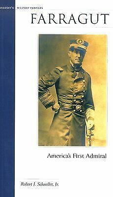 Farragut: America's First Admiral (Military Profiles) by Schneller, Robert J.