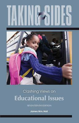 Taking Sides: Clashing Views on Educational Issues by Noll, James