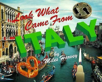 Lwcf...Italy (Look What Came from) by Harvey, Miles