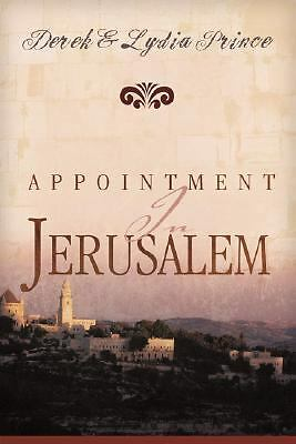 Appointment In Jerusalem by Derek and Lydia Prince