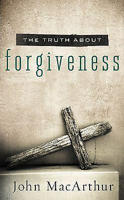The Truth About Forgiveness, MacArthur, John F., Acceptable Book