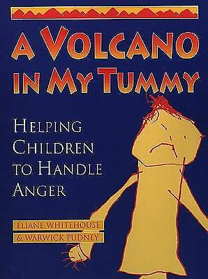 A Volcano in My Tummy: Helping Children to Handle Anger, Eliane Whitehouse; Warw