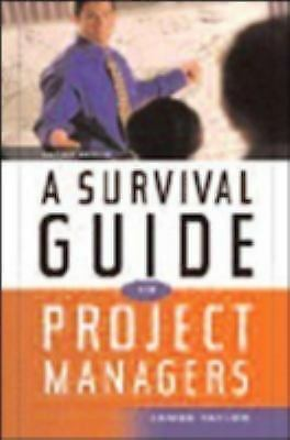 A Survival Guide for Project Managers, Taylor, James, Acceptable Book