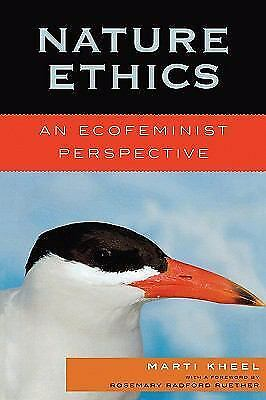 Nature Ethics: An Ecofeminist Perspective (Studies in Social, Political, & Legal