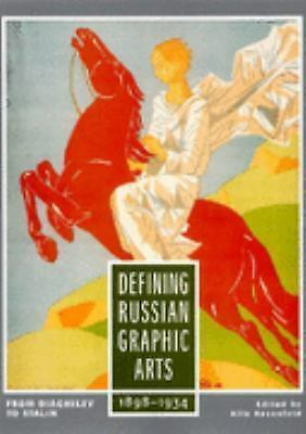 Defining Russian Graphic Arts: From Diaghilev to Stalin, 1898-1934, , Acceptable
