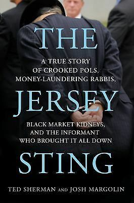 The Jersey Sting: Chris Christie and the Most Brazen Case of Jersey-Style Corrup