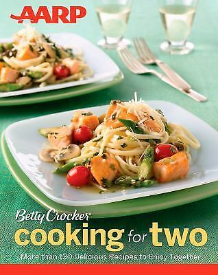 AARP/Betty Crocker Cooking for Two, Betty Crocker, Acceptable Book