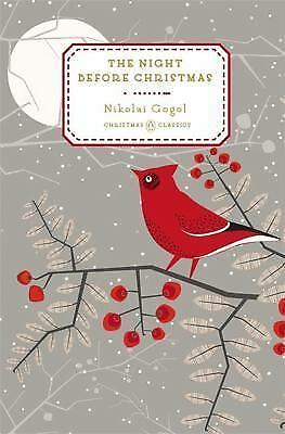 The Night Before Christmas (Penguin Christmas Classics) by Gogol, Nikolai