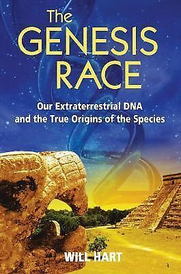 The Genesis Race: Our Extraterrestrial DNA and the True Origins of the Species,