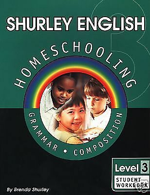 Shurley English Homeschooling Level 3: Grammar Composition: Teacher's Manual, Sh