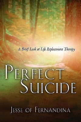 Perfect Suicide by Fernandina, Jesse Of