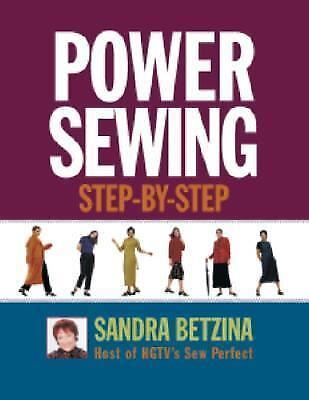 Power Sewing Step-by-Step by Betzina, Sandra