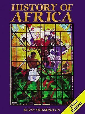 History of Africa, Revised 2nd Edition by Shillington, Kevin