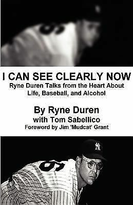 I Can See Clearly Now by Duren, Ryne, Sabellico, Tom