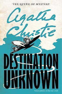 Destination Unknown (Agatha Christie Mysteries Collection (Paperback)) by Chris