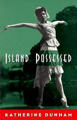 Island Possessed by Dunham, Katherine