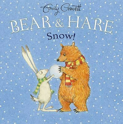 Bear & Hare Snow! by Gravett, Emily