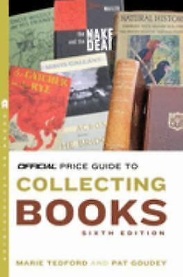 The Official Price Guide to Collecting Books, 6th Edition, Tedford, Marie, Accep