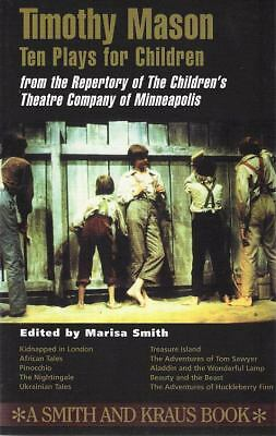 Timothy Mason: Ten Plays for Children : From the Repertory of the Children's The