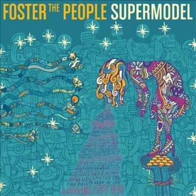 Supermodel, Foster The People, Good