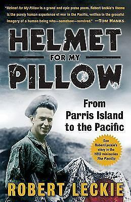 Helmet for My Pillow: From Parris Island to the Pacific, Robert Leckie, Acceptab