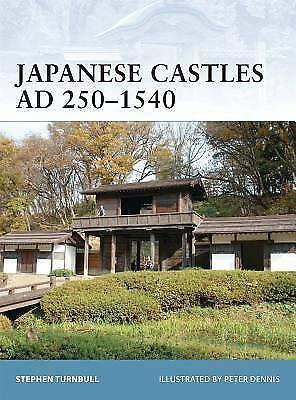 Japanese Castles AD 250-1540 (Fortress), Turnbull, Stephen, Acceptable Book