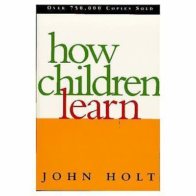 How Children Learn (Classics in Child Development), Holt, John, Acceptable Book