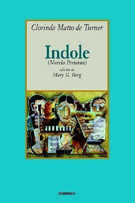 Indole, Clorinda Matto De Turner, Acceptable Book