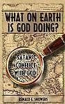 What on Earth Is God Doing?, Renald Showers, Showers, Acceptable Book