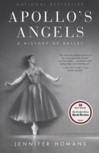 Apollo's Angels: A History of Ballet, Homans, Jennifer, Acceptable Book