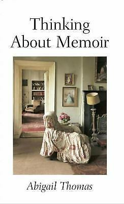 Thinking About Memoir (AARP), Thomas, Abigail, Acceptable Book