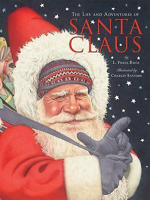 The Life and Adventures of Santa Claus, Baum, L. Frank, Good Book