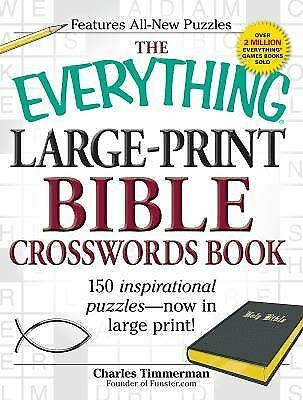 The Everything Large-Print Bible Crosswords Book: 150 inspirational puzzles--now