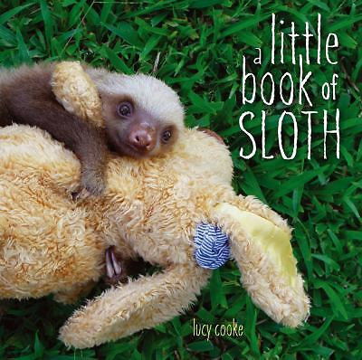 A Little Book of Sloth by Cooke, Lucy