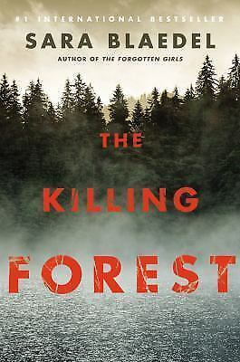 The Killing Forest (Louise Rick series) by Blaedel, Sara