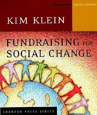 Fundraising for Social Change (Kim Klein's Fundraising Series), , Good Book