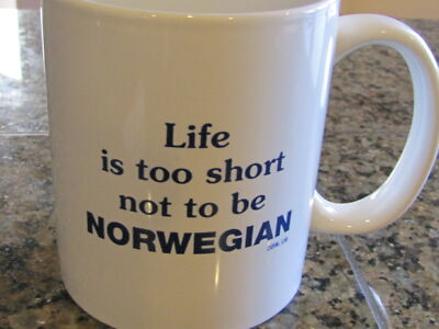 Coffee Mug Noway Life is too short not to be NORWEGIAN. White & Blue Coffee Cup
