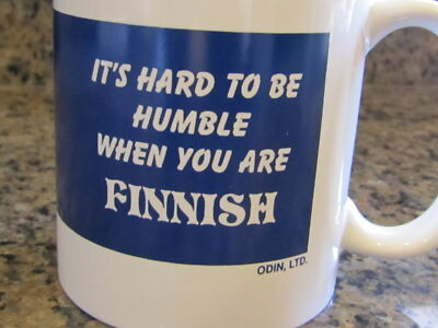 Coffee Mug - It's Hard to be Humble when you are Finnish