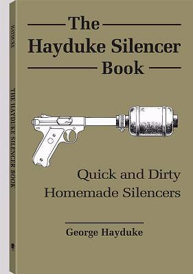 The Hayduke Silencer Book: Hayduke, George